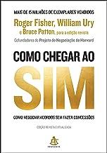 Como Chegar ao sim. Como Negociar Acordos sem Fazer Concessoes (Em Portugues do Brasil)