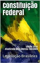 Constituição Federal: Edição 2020 - Atualizada pela
