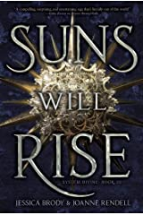 Suns Will Rise (System Divine Book 3) Kindle Edition