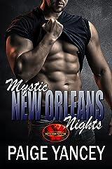 Mystic New Orleans Nights: Brotherhood Protectors World Kindle Edition