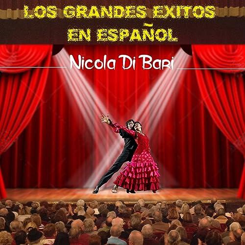 Los Grandes Exitos en Espanol de Nicola Di Bari en Amazon Music ...