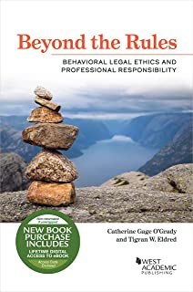 Beyond the Rules: Behavioral Legal Ethics and Professional Responsibility