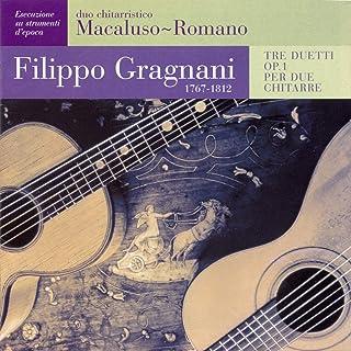 Filippo Gragnani:Tre duetti Op. 1 per due chitarre (Trois duos - dedicati a Ferdinando Carulli)
