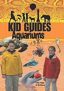 Kid Guides Kids: Aquariums Shedd Aquarium, Chicago, Illinois