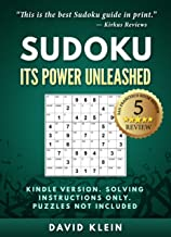 Sudoku: Its Power Unleashed -- Kindle Version