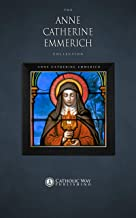 The Anne Catherine Emmerich Collection [10 Books]