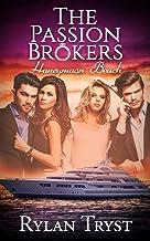 Honeymoon Beach: The Passion Brokers: Book One