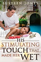 His Stimulating Touch That Made Her Wet (BWWM, Alpha, Masseuse, Athlete, Arousing Touch Romance)