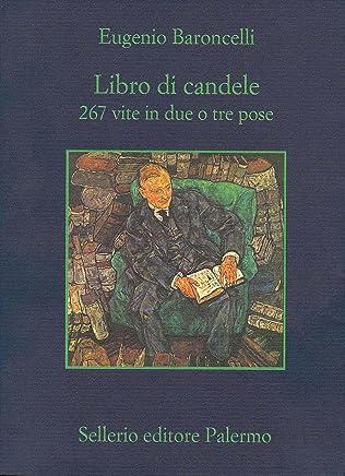 Libro di candele: 267 vite in due o tre pose (La memoria)