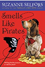 Smells Like Pirates: Number 3 in series (Smells Like Dog) Kindle Edition