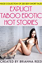 Explicit Taboo Erotic Hot Stories - Huge Collection of 220 Sexy Short Tales (English Edition)
