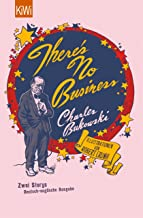 There's No Business / Bring Me Your Love: Zwei Storys. deutsch-englische Ausgabe (German Edition)