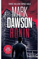Ronin (John Milton Series Book 18) Kindle Edition