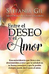Entre el deseo y el amor: Romance navideño (Deseos cumplidos nº 3) (Spanish Edition) Kindle Edition