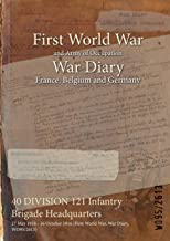 40 DIVISION 121 Infantry Brigade Headquarters : 27 May 1916 - 16 October 1916 (First World War, War Diary, WO95/2613)