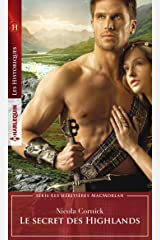 Le secret des Highlands (Les héritières MacMorlan t. 3) Format Kindle