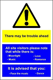 There May Be Trouble Ahead sign - 3mm Aluminium sign 300mm x 200mm