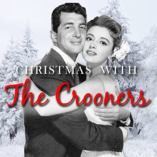 Christmas With The Crooners By Various On Amazon Music Amazon Com