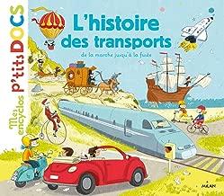 L'histoire de la vitesse: de la marche à pied jusqu'à la fusée (Mes encyclos p'tits docs) (French Edition)