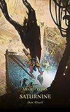Saturnine (The Horus Heresy: Siege of Terra Book 4) (English Edition)