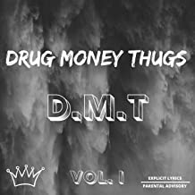 D.M.T Volume I [Explicit]