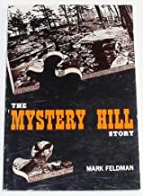 The Mystery Hill story