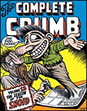 The Complete Crumb Comics Vol. 13: Season of the Snoid