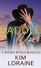 Saddle Up: A Ryker's Ranch Romance