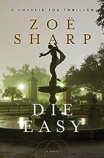 Die Easy (The Charlie Fox Thrillers Book 10)