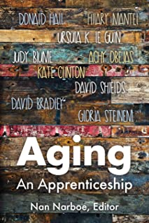 Aging: An Apprenticeship