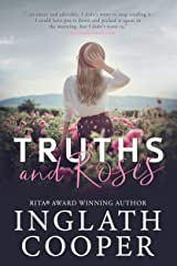 Truths and Roses: A Small Town Romance (Second Chance Book 1) Kindle Edition