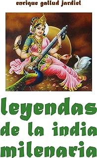 Leyendas de la India milenaria (Cuentos de sabiduría y espiritualidad  nº 7) (Spanish Edition)
