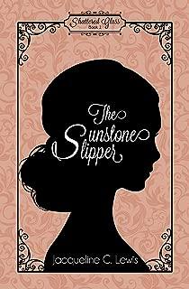 The Sunstone Slipper (Shattered Glass Book 1)