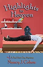 Highlights to Heaven (The Bad Hair Day Mysteries Book 5)