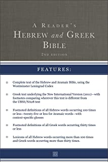 A Reader's Hebrew and Greek Bible: Second Edition