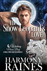 The Snow Leopard's Love: A Wishing Moon Bay Shifter Romance (The Bond of Brothers Book 5) Kindle Edition
