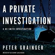 A Private Investigation: A DC Smith Investigation: DC Smith Investigation Series, Book 8