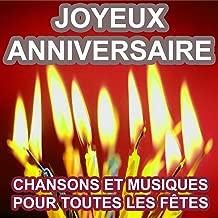 Joyeux anniversaire (Chansons et musiques pour tous les anniversaires)