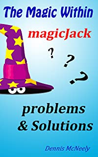 The Magic Within magicJack: problems & Solutions