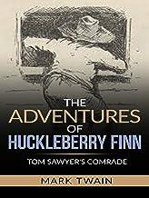The Adventures of Huckleberry Finn - Tom Sawyer's Comrade