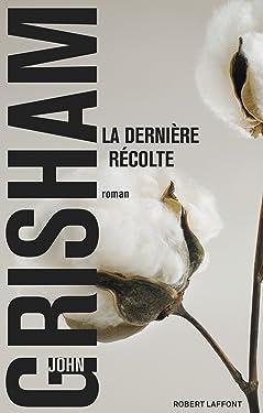 La Dernière récolte (Best-sellers) (French Edition)
