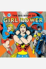 The Big Book of Girl Power (16) (DC Super Heroes) Hardcover