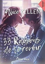 33 raisons de te revoir: Te retrouver, T1 (French Edition)
