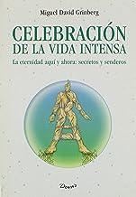 Celebracion De La Vida Intensa/celebration of Intense Life