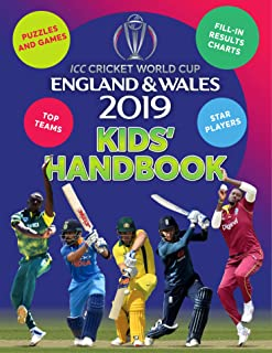 ICC Cricket World Cup England & Wales 2019 Kids' Handbook: Star players and top teams, puzzles and games, fill-in results ...