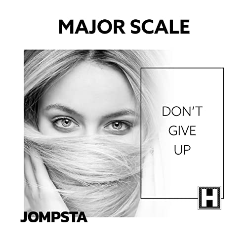 Major Scale - Don't Give Up