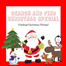 Search And Find Christmas Special: Christmas Gift: A Fun Christmas Activity Book for 2-5 Years Old's (Pre-school, Toddlers And Kindergarten). (English Edition)