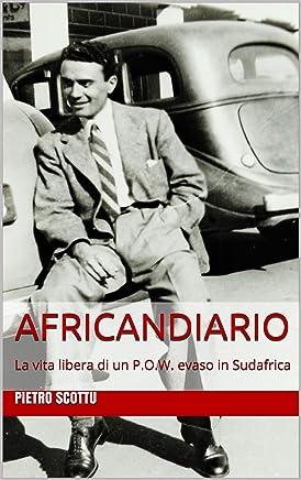 AFRICANDIARIO: La vita libera di un P.O.W. evaso in Sudafrica