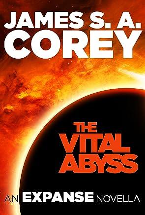 The Vital Abyss: An Expanse Novella (English Edition)