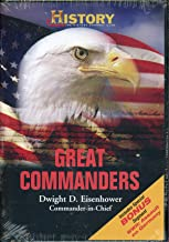 History Channel Great Commanders: Dwight D Eisenhower Commander-in-chief